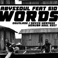 AbysSoul - Words (Osunlade / David Harness Yoruba Soul Edit)