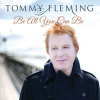 Tommy Fleming - Be All You Can Be