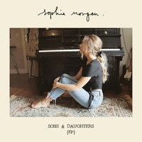 Sophie Morgan - Sons & Daughters EP