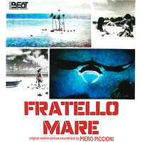 Piero Piccioni - Fratello mare (Original motion picture soundtrack)