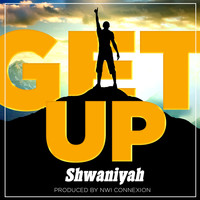 Shwaniyah - Get Up