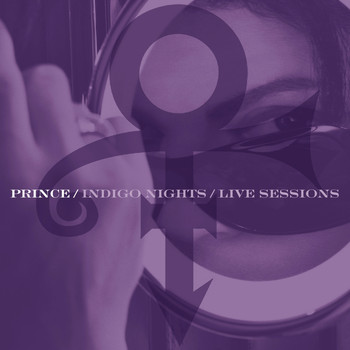 Prince - Indigo Nights / Live Sessions