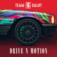 Team Salut - Drive N Motion