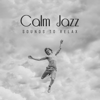 The Jazz Messengers - Calm Jazz Sounds to Relax