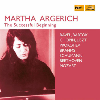 Martha Argerich - The Successful Beginning