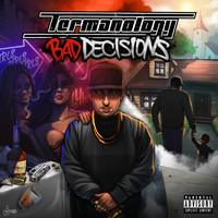 Termanology - Bad Decisions (Explicit)