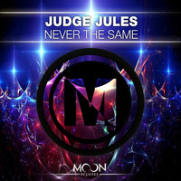 Judge Jules - Never the Same