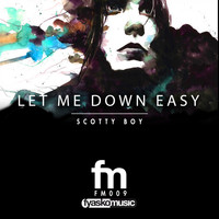Scotty Boy - Let Me Down Easy