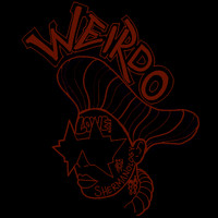 Shermanology - Weirdo (Explicit)