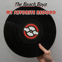 The Beach Boys - My Favorite Record