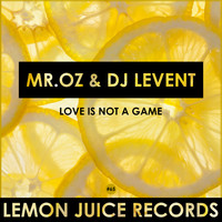 Mr. Oz - Love Is Not A Game