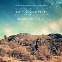 Nato Feelz - Unit: Seventyone (Original Motion Picture Soundtrack)