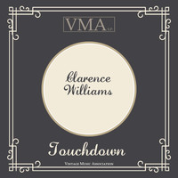 Clarence Williams - Touchdown