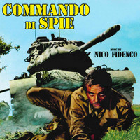 Nico Fidenco - Commando di spie (Original motion picture soundtrack)