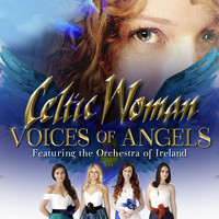 Celtic Woman - Voices of Angels (Deluxe)