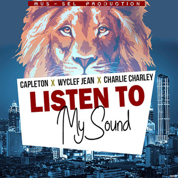 Capleton - Listen to My Sound