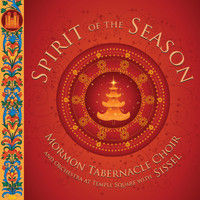 Mormon Tabernacle Choir & Orchestra at Temple Square - Spirit of the Season
