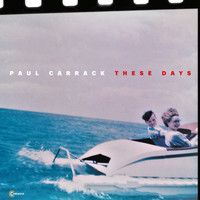 Paul Carrack / - These Days
