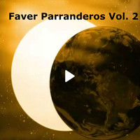 Various Artists / - Faver Parranderos, Vol. 2