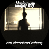 BlueJay Way / - Non-International Nobody
