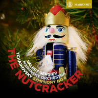 Valery Gergiev and Mariinsky Orchestra - Tchaikovsky: The Nutcracker - Symphony No. 4