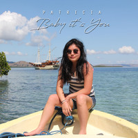 Patricia - Baby It's You