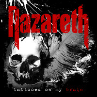 Nazareth - Tattooed on My Brain (Explicit)