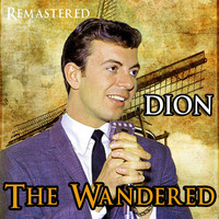 Dion - The Wanderer (Remastered)