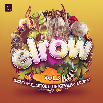 Various Artists - Elrow Vol. 3 (Mixed By Claptone, Tini Gessler & Eddy M) (Beatport Exclusive Edition)