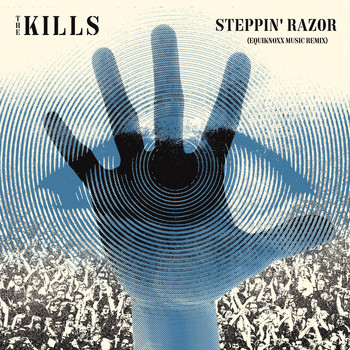 The Kills - Steppin' Razor (Equiknoxx Music Remix)