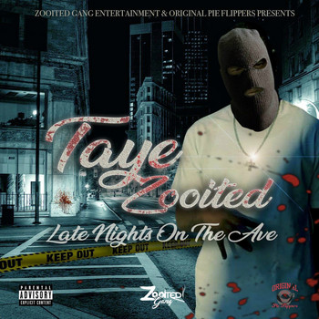 Taye Zooited - Late Nights on the Ave (Explicit)