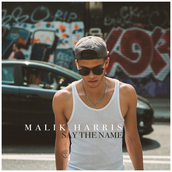 Malik Harris - Say the Name