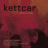 Kettcar - Graceland Remixes