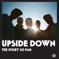 The Story So Far - Upside Down