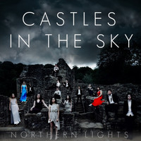 Northern Lights - Castles in the Sky (Explicit)