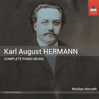 Nicolas Horvath - K.A. Hermann: Complete Piano Music