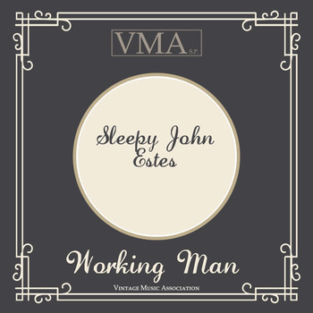 Sleepy John Estes - Working Man