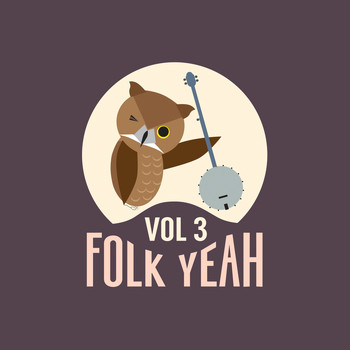 Various Artists - Folk Yeah! Vol. 3