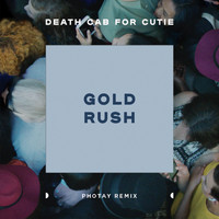 Death Cab for Cutie - Gold Rush (Photay Remix)