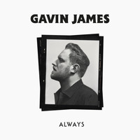 Gavin James - Always