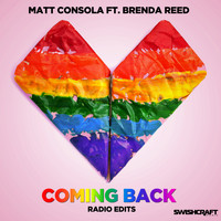 Matt Consola - Coming Back (Radio & Mixshow Edits)
