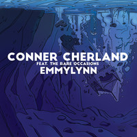 Conner Cherland feat. The Rare Occasions - Emmylynn