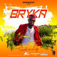 Bryka - Such Is Life (Explicit)