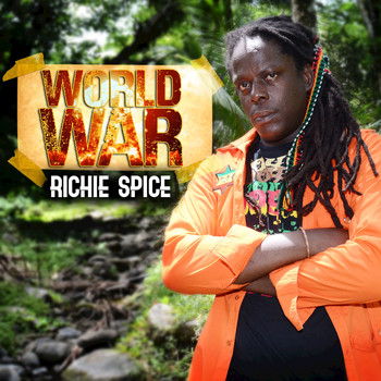 Richie Spice - World War