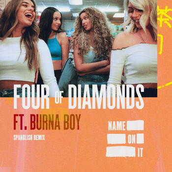 Four Of Diamonds - Name On It (Spanglish Version)