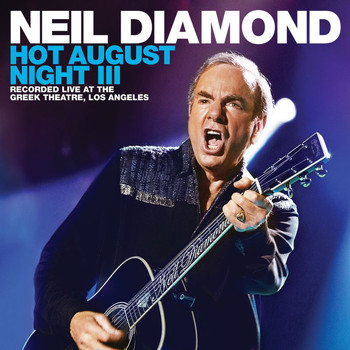 Neil Diamond - Cherry, Cherry (Live At The Greek Theatre/2012)