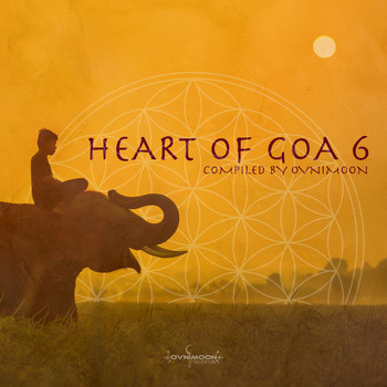 Ovnimoon - Heart of Goa 6: Compiled by Ovnimoon