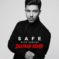 Nico Santos - Safe (Deepend Remix)