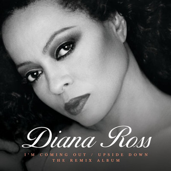 Diana Ross - I'm Coming Out / Upside Down (The Remix Album)