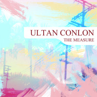 Ultan Conlon - The Measure (Summer Mix)